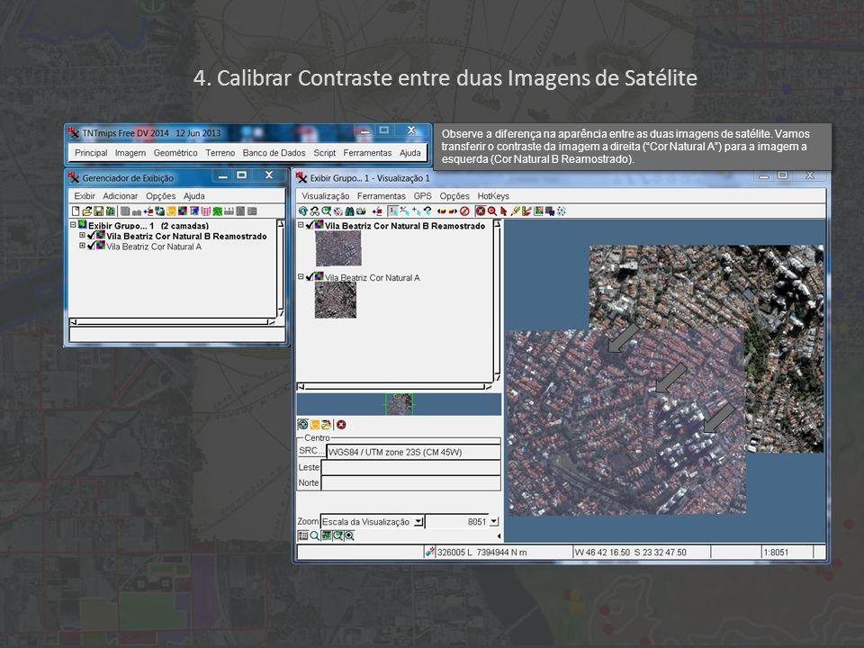 """Observe a diferença na aparência entre as duas imagens de satélite. Vamos transferir o contraste da imagem a direita (""""Cor Natural A"""") para a imagem a"""