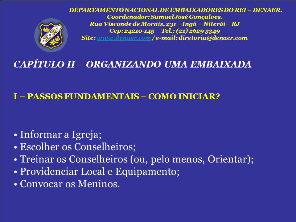 DEPARTAMENTO NACIONAL DE EMBAIXADORES DO REI – DENAER.