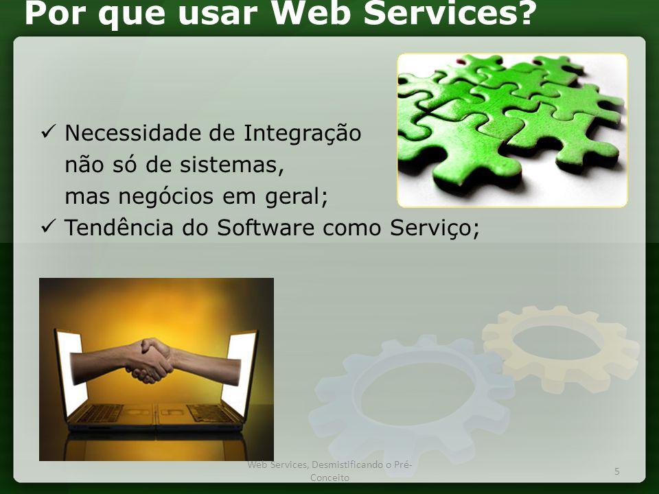 Por que usar Web Services.