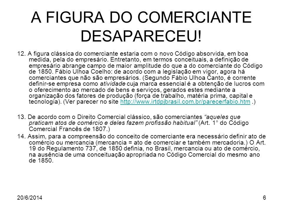 20/6/20147 A FIGURA DO COMERCIANTE DESAPARECEU.(continuação) 15.