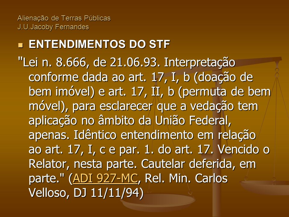Alienação de Terras Públicas J.U.Jacoby Fernandes  ENTENDIMENTOS DO STF