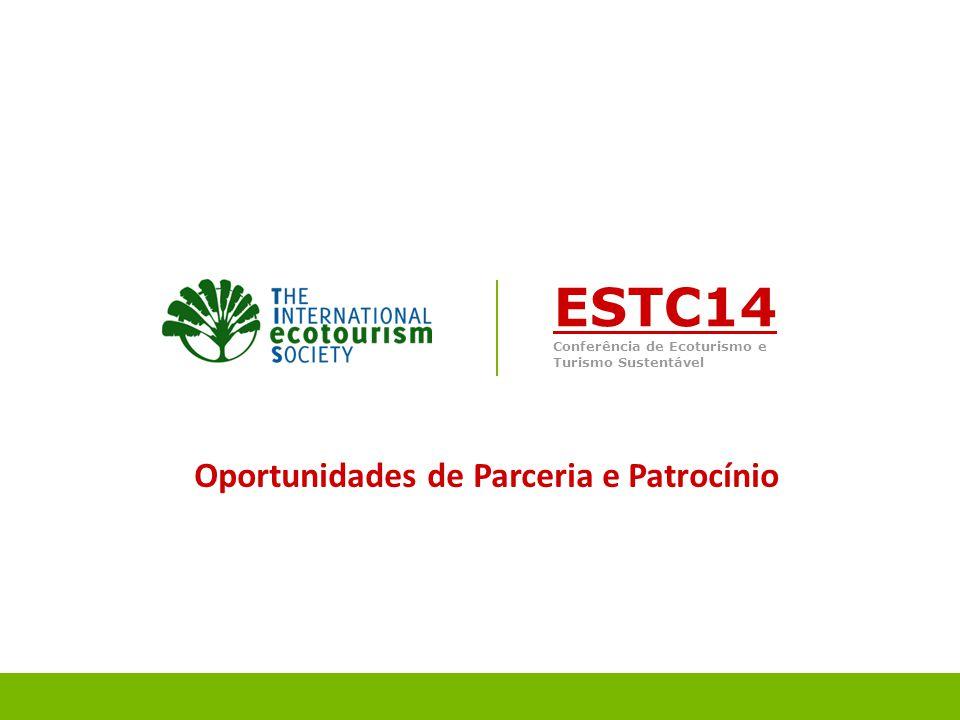 | IDEAS. OPPORTUNITIES. SOLUTIONS FOR SPONSORS & PARTNERS ESTC14 Conferência de Ecoturismo e Turismo Sustentável Oportunidades de Parceria e Patrocíni