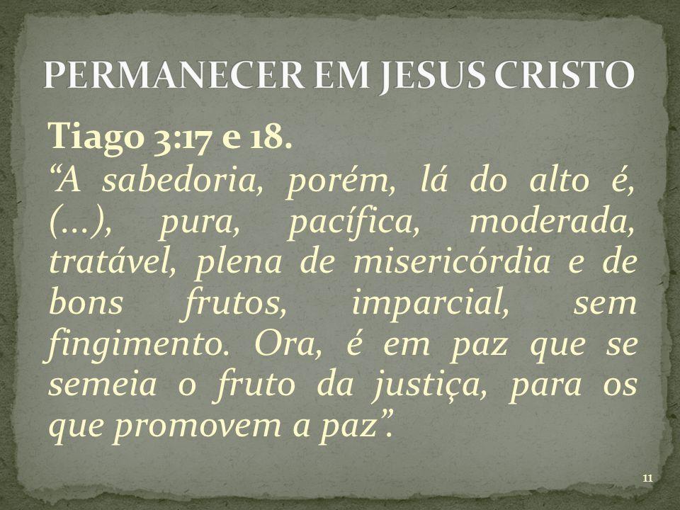 Tiago 3:17 e 18.