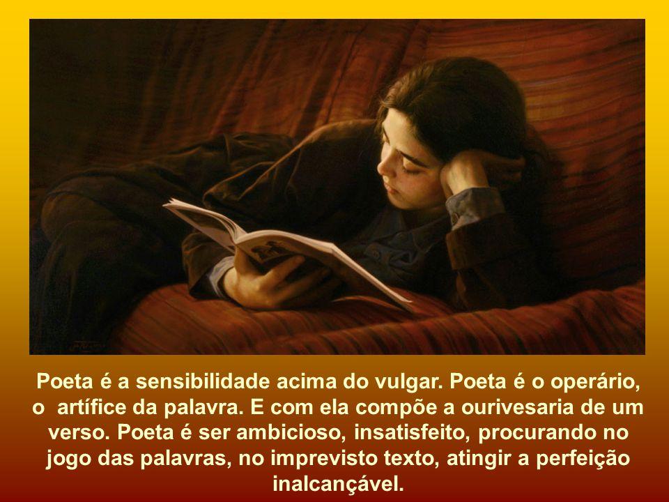O saber a gente aprende com os mestres e com os livros. A sabedoria se aprende é com a vida e com os humildes.