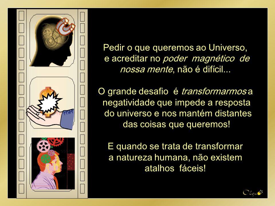 Sim! O Segredo funciona! Segundo as grandes religiões mundiais, somos feitos à imagem e semelhança de Deus e estamos nessa terra para nos tornar Perfe