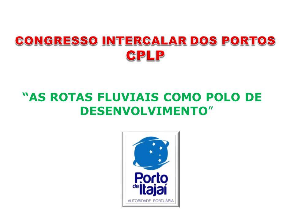 """AS ROTAS FLUVIAIS COMO POLO DE DESENVOLVIMENTO"""