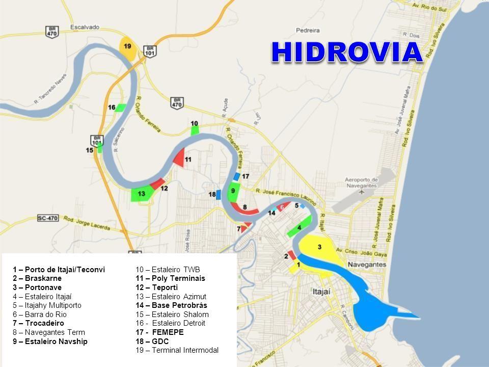 1 – Porto de Itajaí/Teconvi 2 – Braskarne 3 – Portonave 4 – Estaleiro Itajaí 5 – Itajahy Multiporto 6 – Barra do Rio 7 – Trocadeiro 8 – Navegantes Ter