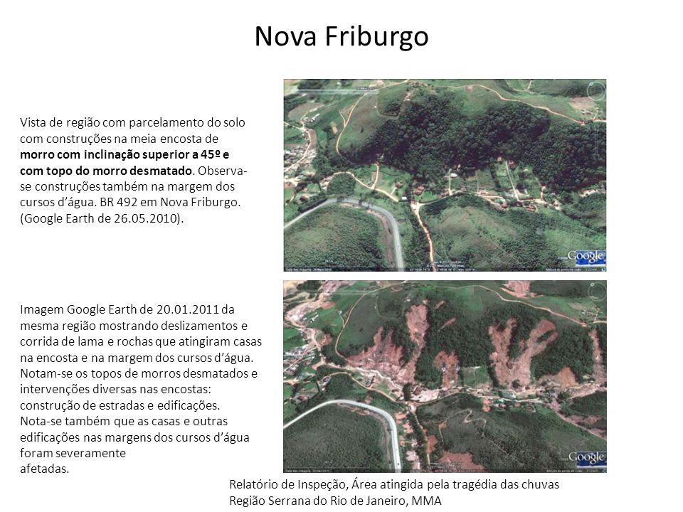 Nova Friburgo Vista de região com parcelamento do solo com construções na meia encosta de morro com inclinação superior a 45º e com topo do morro desm