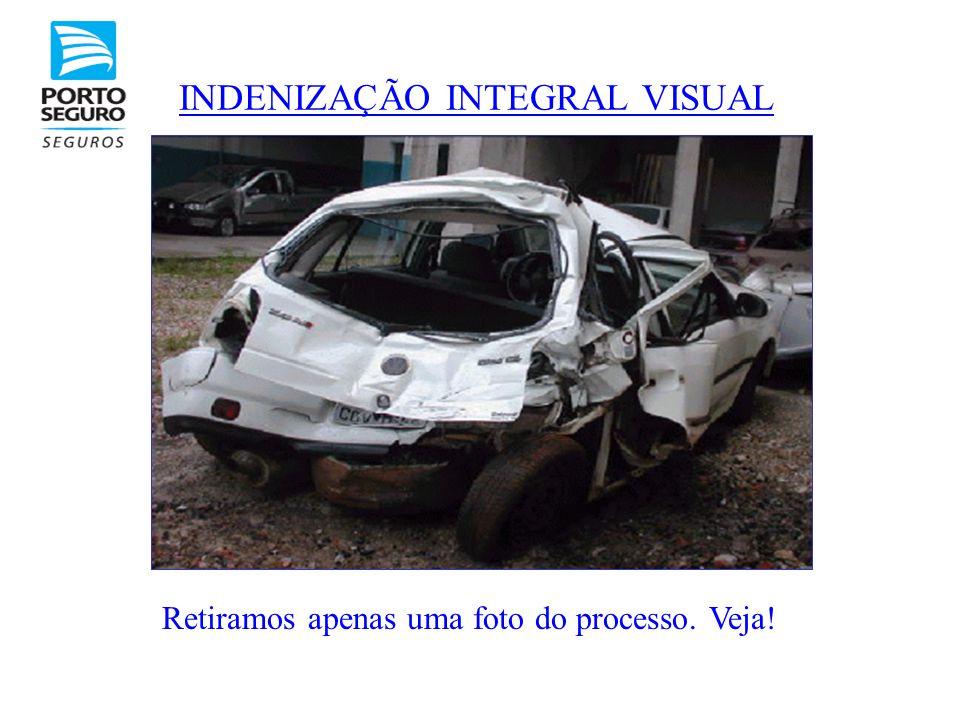 INDENIZAÇÃO INTEGRAL VISUAL Retiramos apenas uma foto do processo. Veja!