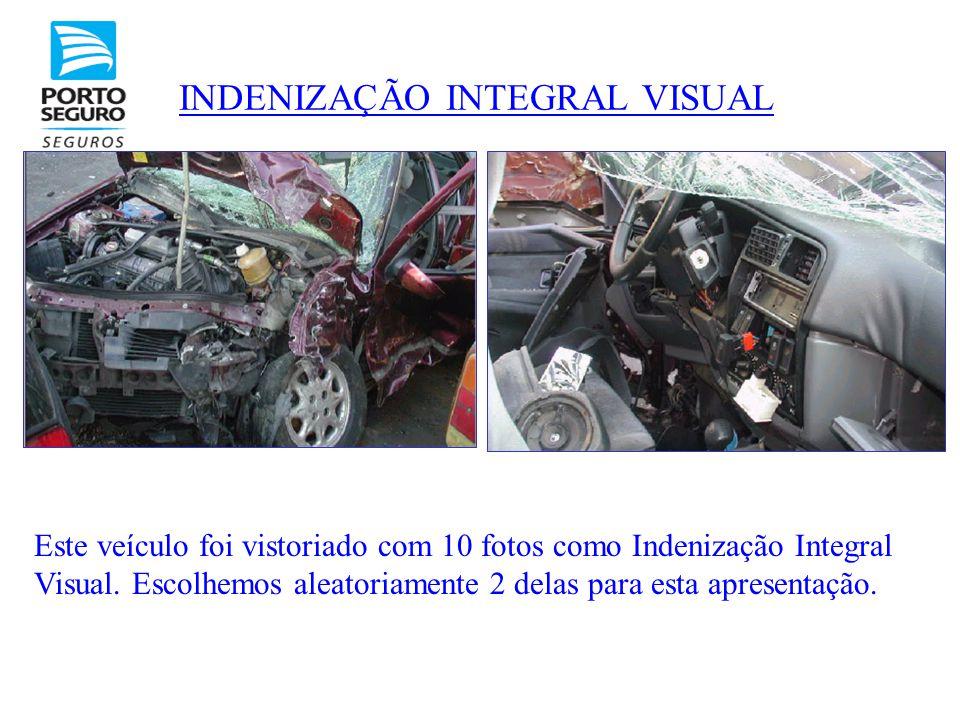 INDENIZAÇÃO INTEGRAL VISUAL Este veículo foi vistoriado com 10 fotos como Indenização Integral Visual. Escolhemos aleatoriamente 2 delas para esta apr