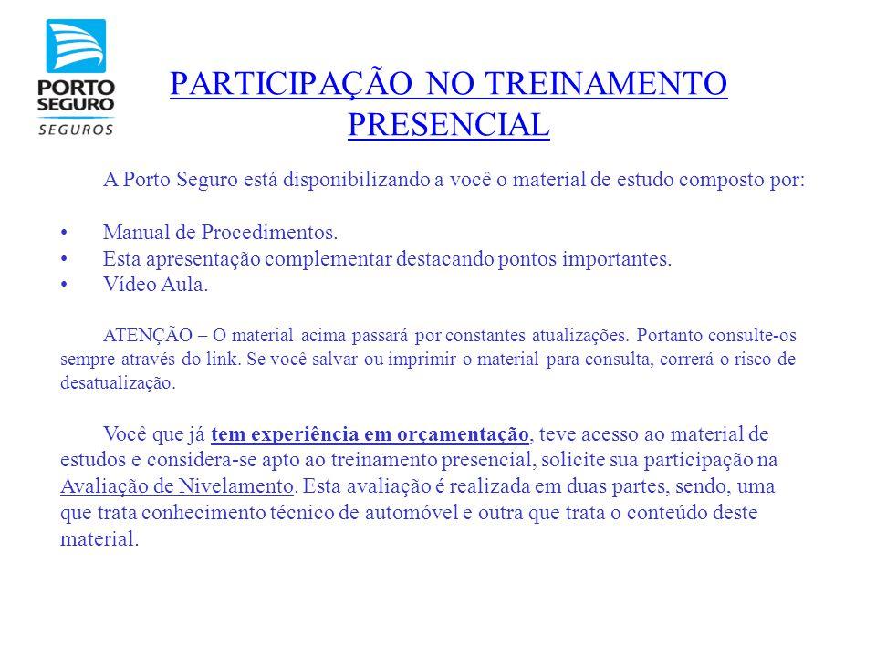 A Porto Seguro está disponibilizando a você o material de estudo composto por: •Manual de Procedimentos. •Esta apresentação complementar destacando po