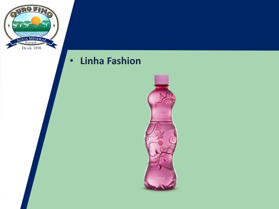 • Linha Fashion