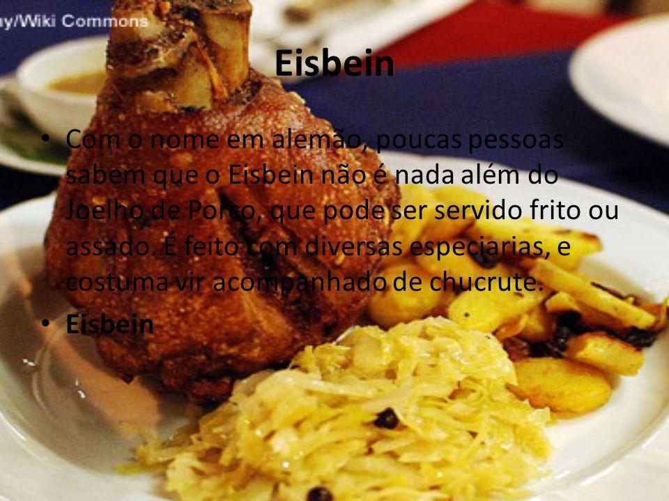 Eisbein • Com o nome em alemão, poucas pessoas sabem que o Eisbein não é nada além do Joelho de Porco, que pode ser servido frito ou assado. É feito c