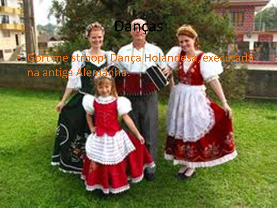 Danças • Gort me stroop- Dança Holandesa, executada na antiga Alemanha.