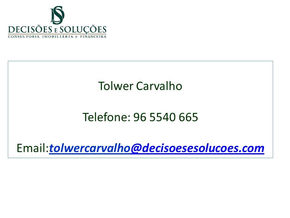 Tolwer Carvalho Telefone: 96 5540 665 Email:tolwercarvalho@decisoesesolucoes.com@decisoesesolucoes.com
