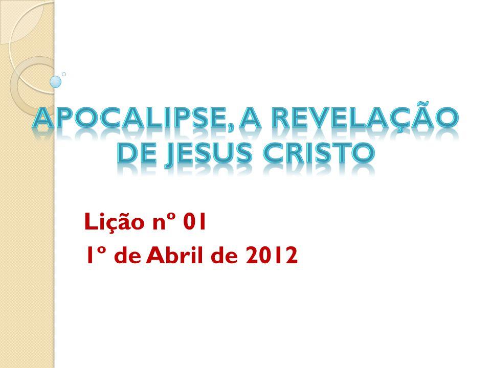 Lição nº 01 1º de Abril de 2012
