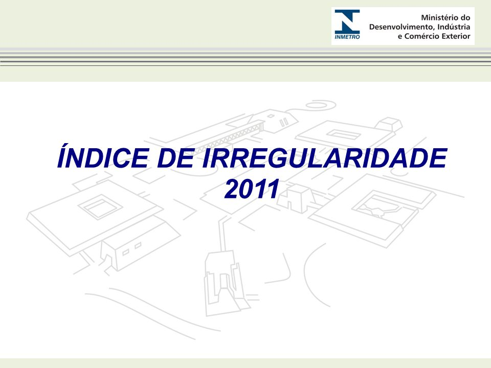 ÍNDICE DE IRREGULARIDADE 2011