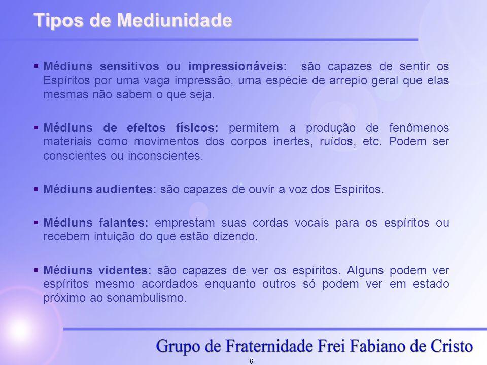 17 Referências  Livro dos Médiuns  Portal do Espírito (www.espirito.org.br)www.espirito.org.br  Grupo Espírita Apóstolo Paulo  Centro Espírita Fraternidade Allan Kardec (www.cefak.org.br)www.cefak.org.br