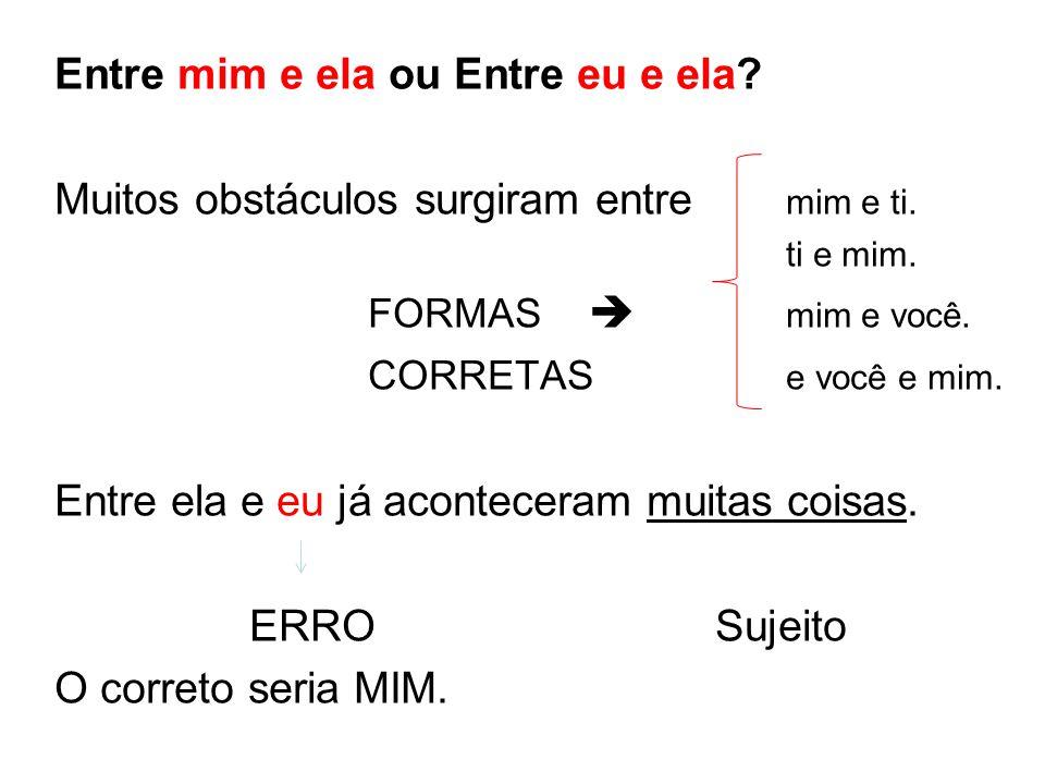 PRONOMES RELATIVOS  Variáveis  o/a qual; os/as quais  Cujo(s); cuja(s)  Quanto(s); quanta(s)  Invariáveis  Que  Quem  Onde / aonde