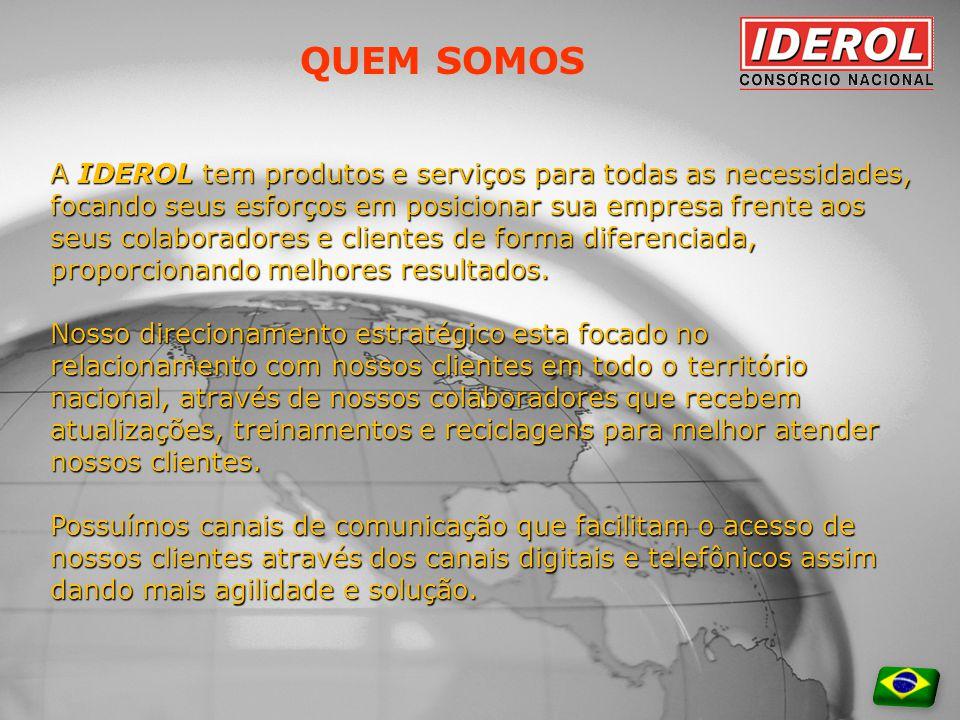 QUEM SOMOS A IDEROL tem produtos e serviços para todas as necessidades, focando seus esforços em posicionar sua empresa frente aos seus colaboradores e clientes de forma diferenciada, proporcionando melhores resultados.