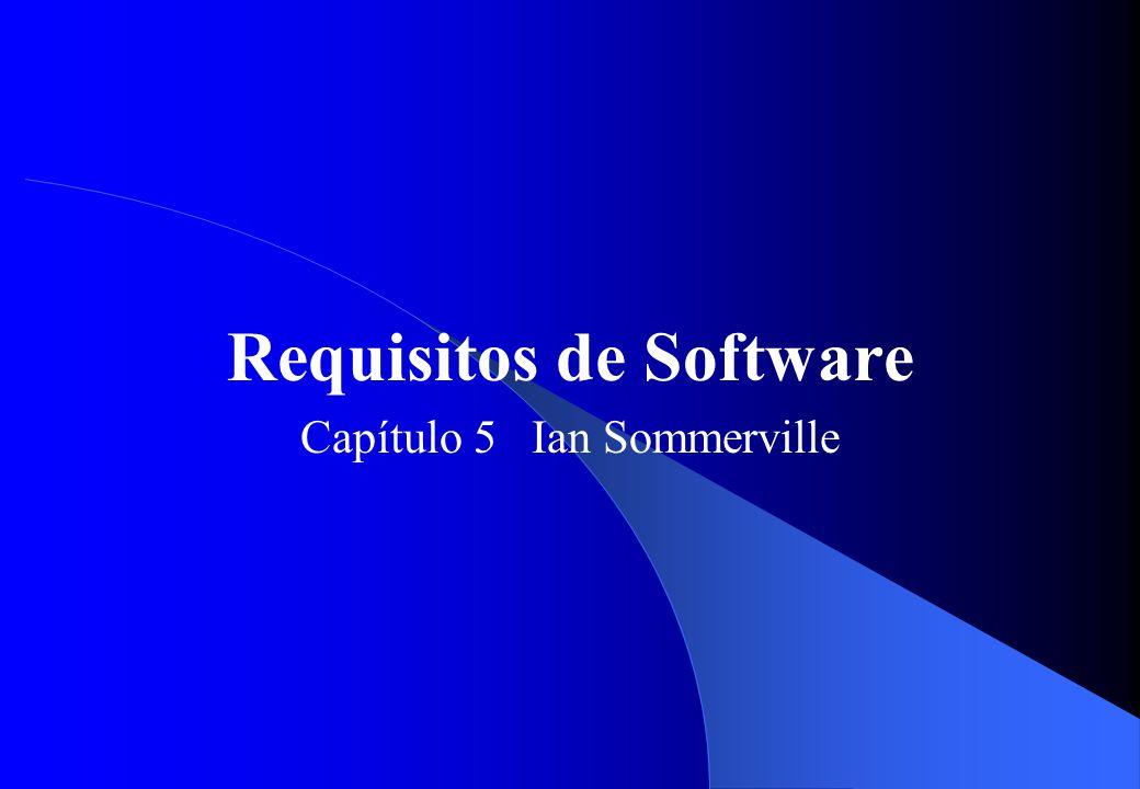 Requisitos Funcionais e Não-Funcionais  Os requisitos de sistema de software podem ser vistos como: – Requisitos Funcionais  São declarações de funções que o sistema deve fornecer, como o sistema deve reagir a entradas específicas e como deve se comportar em determinadas situações.