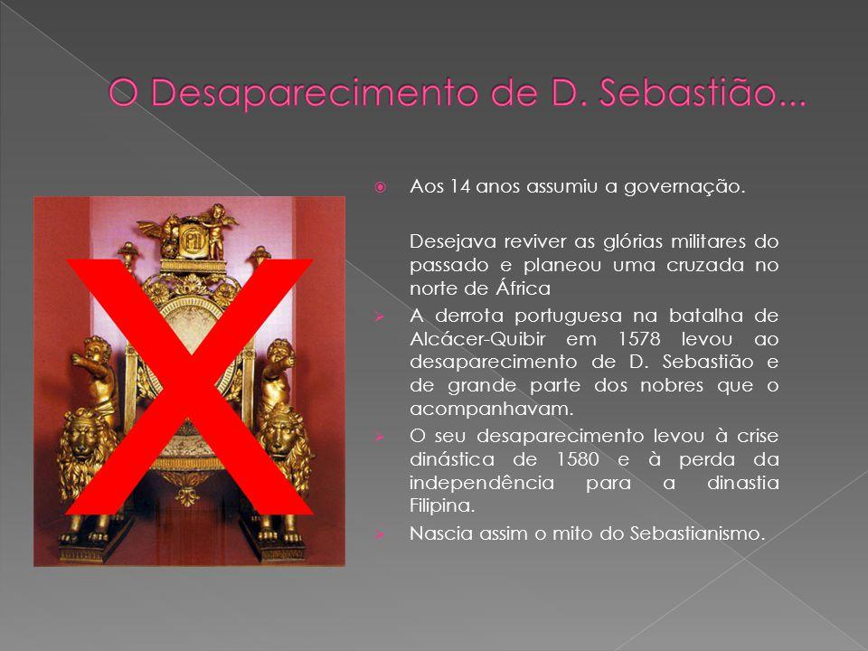 Foi o décimo sexto rei de Portugal. Cognominado O Desejado por ser o herdeiro esperado da Dinastia de Avis, mais tarde nomeado O Encoberto ou O Adorme