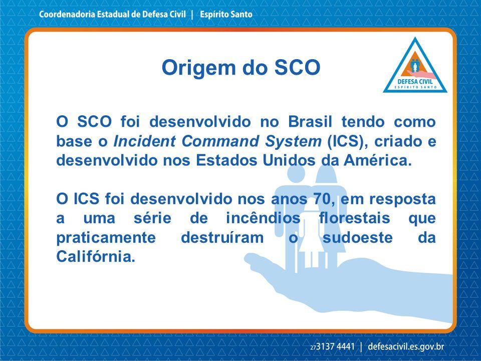O SCO foi desenvolvido no Brasil tendo como base o Incident Command System (ICS), criado e desenvolvido nos Estados Unidos da América. O ICS foi desen