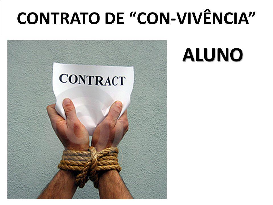 "CONTRATO DE ""CON-VIVÊNCIA"" ALUNO"