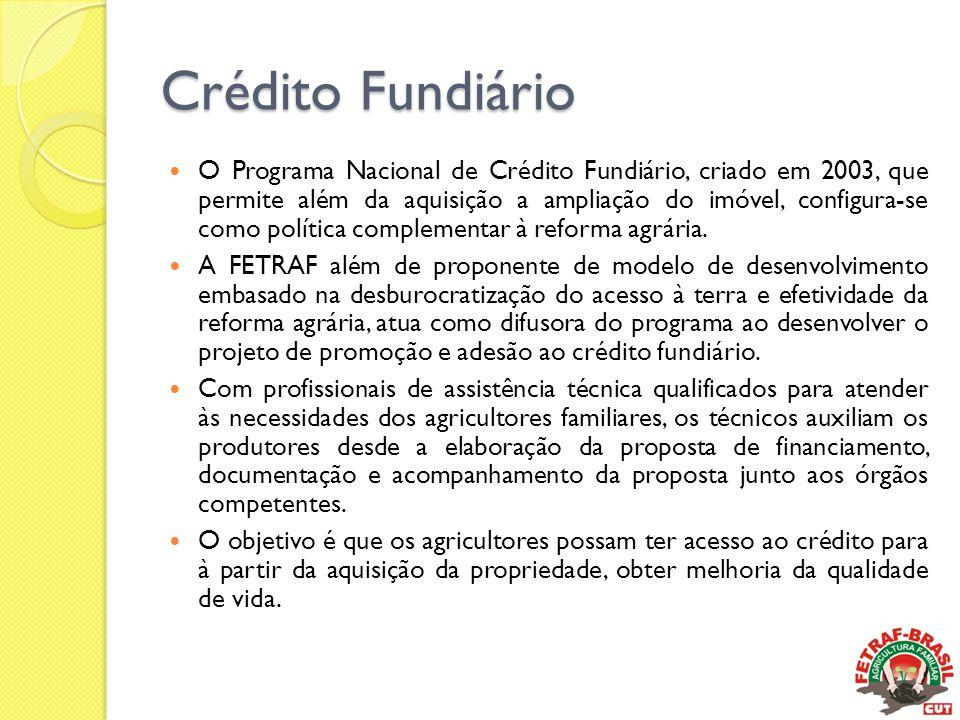 Crédito Fundiário  O Programa Nacional de Crédito Fundiário, criado em 2003, que permite além da aquisição a ampliação do imóvel, configura-se como p