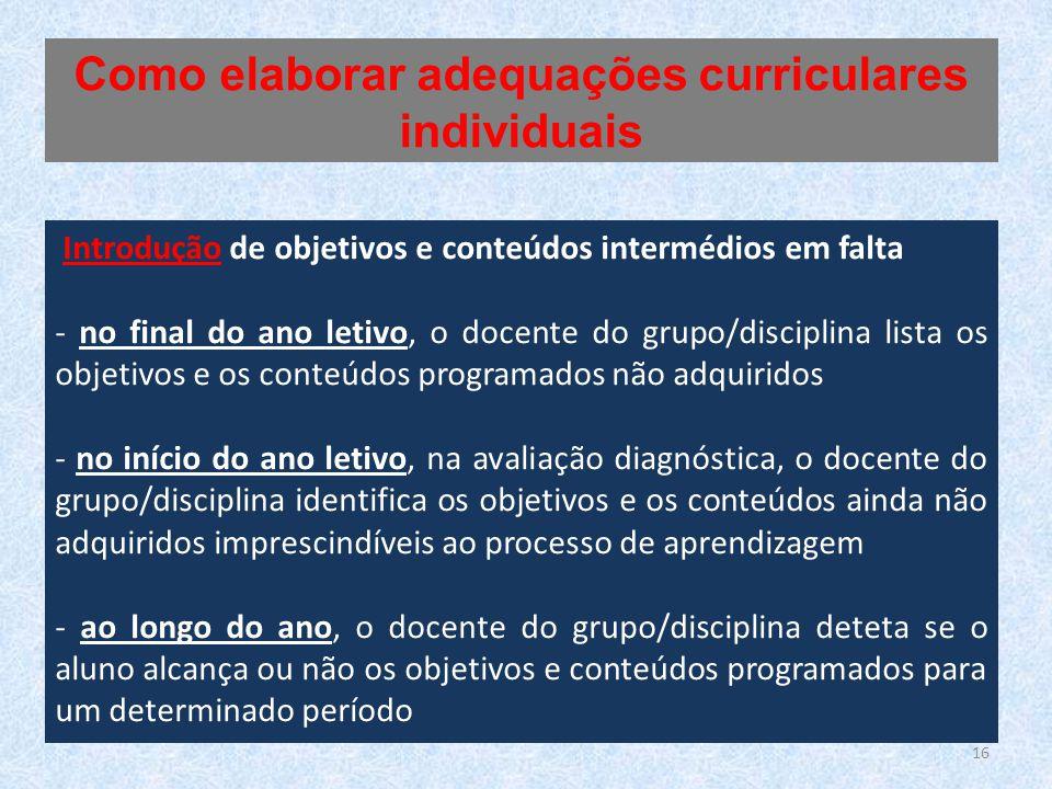 16 Introdução de objetivos e conteúdos intermédios em falta - no final do ano letivo, o docente do grupo/disciplina lista os objetivos e os conteúdos