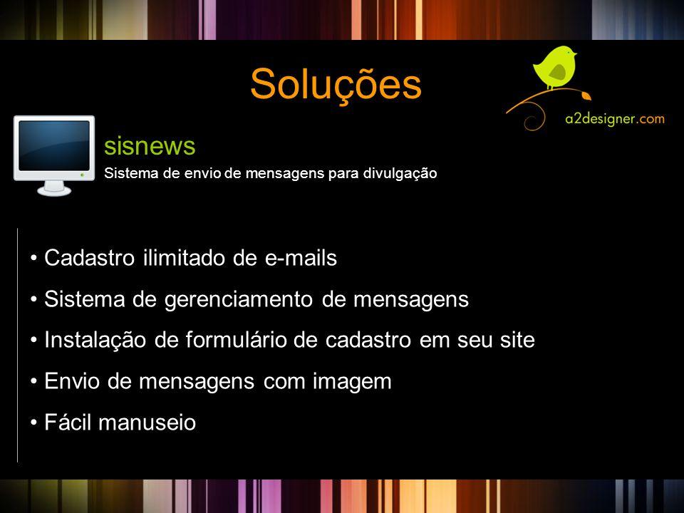 Soluções Sistema de envio de mensagens para divulgação sisnews • Cadastro ilimitado de e-mails • Sistema de gerenciamento de mensagens • Instalação de