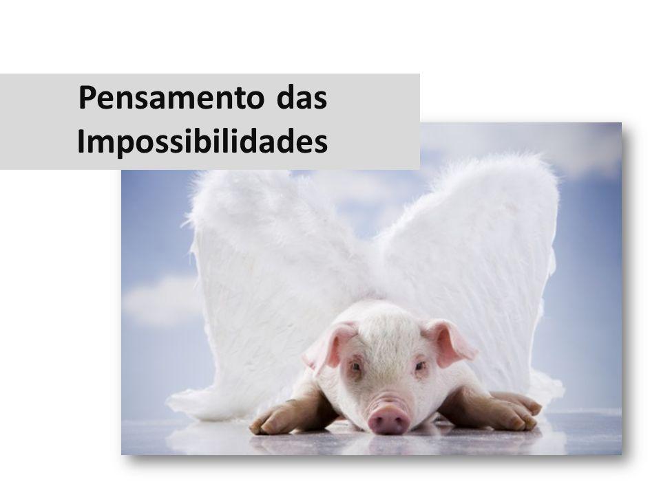 Pensamento das Impossibilidades