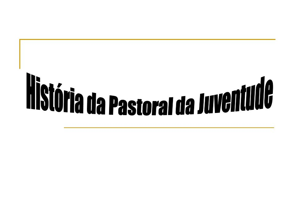 A Pastoral da Juventude é herdeira de uma história que vem sendo construída em nosso país desde 1930 com a chamada Ação Católica.