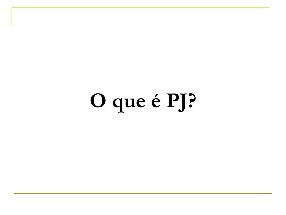 O que é PJ?