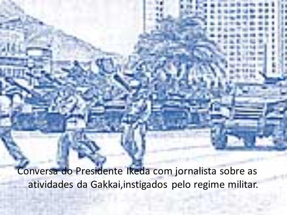 Conversa do Presidente Ikeda com jornalista sobre as atividades da Gakkai,instigados pelo regime militar.