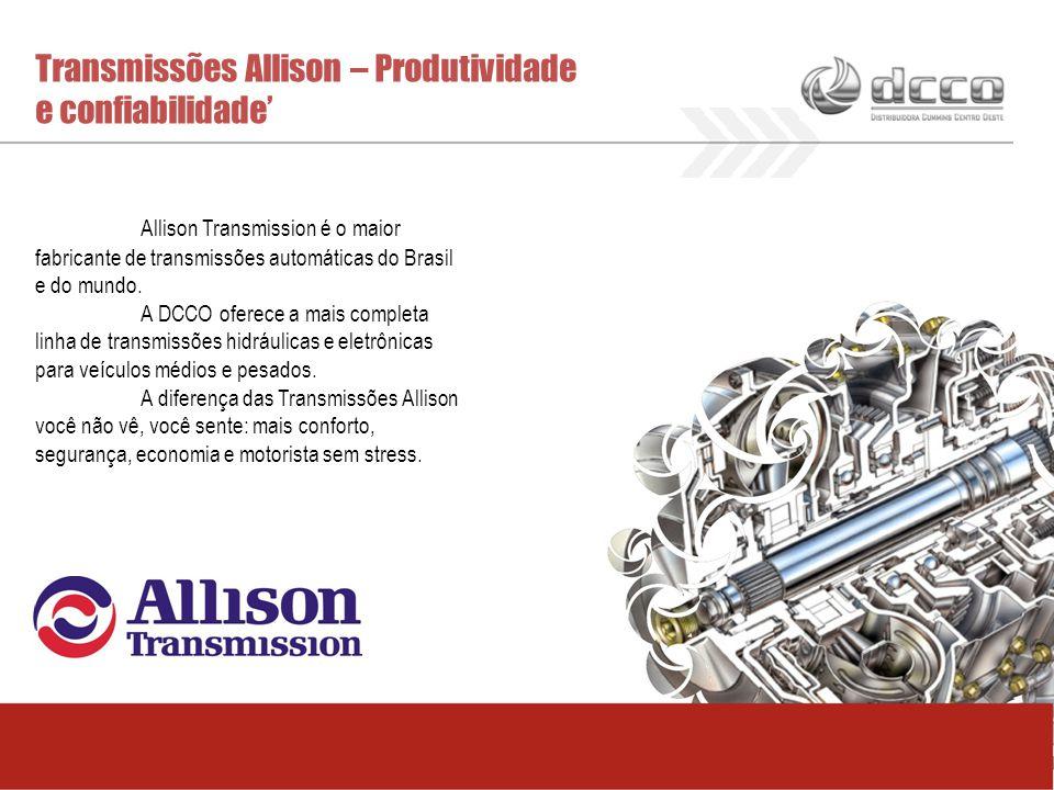 Transmissões Allison – Produtividade e confiabilidade' Allison Transmission é o maior fabricante de transmissões automáticas do Brasil e do mundo. A D