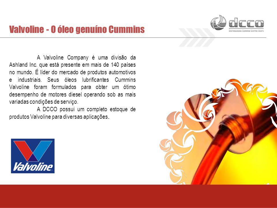 Valvoline - O óleo genuíno Cummins A Valvoline Company é uma divisão da Ashland Inc. que está presente em mais de 140 países no mundo. É líder do merc