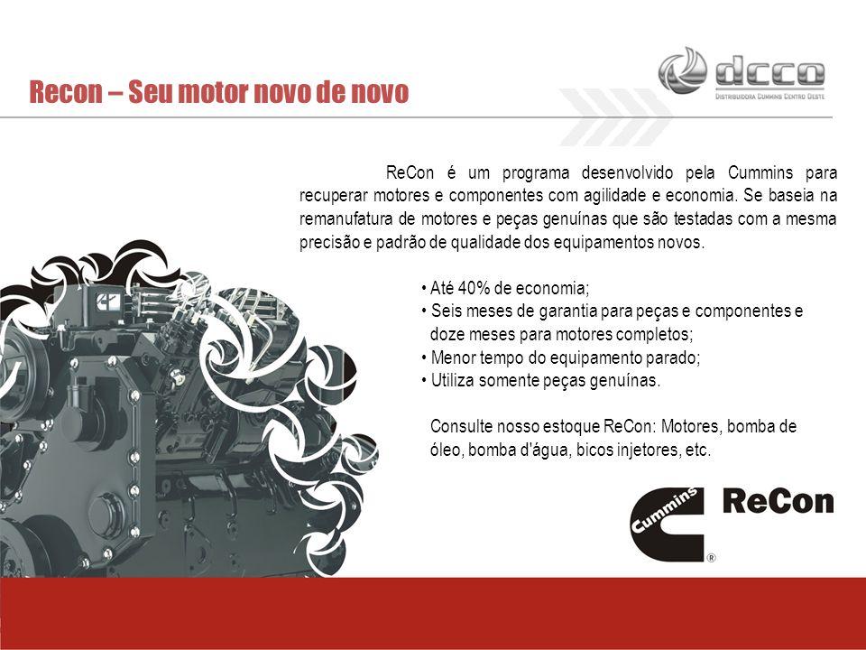 Recon – Seu motor novo de novo ReCon é um programa desenvolvido pela Cummins para recuperar motores e componentes com agilidade e economia. Se baseia