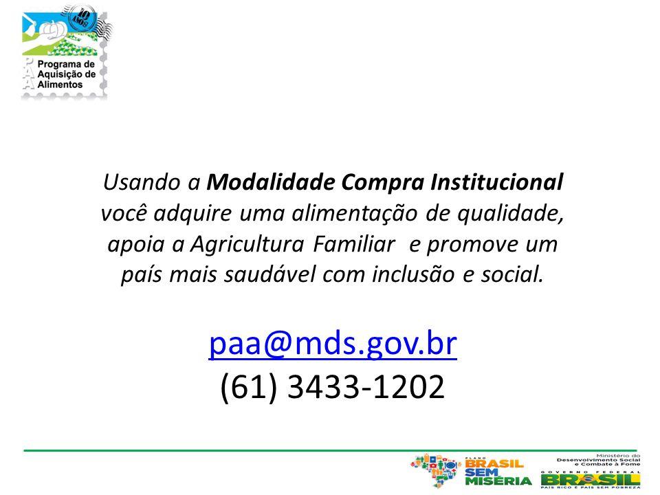 Usando a Modalidade Compra Institucional você adquire uma alimentação de qualidade, apoia a Agricultura Familiar e promove um país mais saudável com inclusão e social.