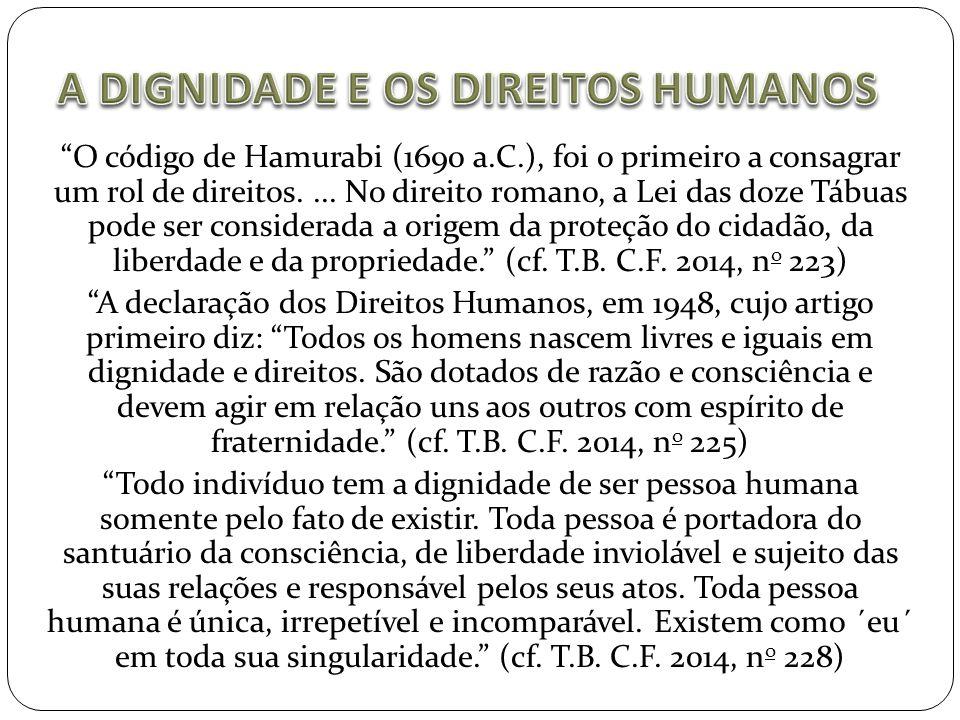 """""""O código de Hamurabi (1690 a.C.), foi o primeiro a consagrar um rol de direitos.... No direito romano, a Lei das doze Tábuas pode ser considerada a o"""