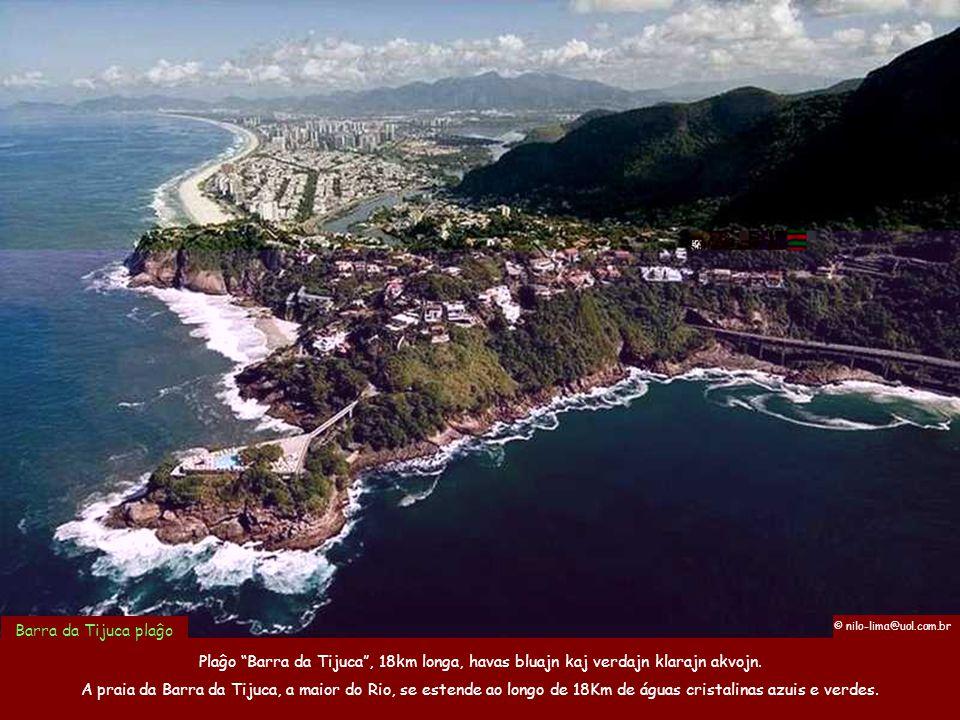 Botafogo golfetoŜiprestadejo Gloria Plaĝo Copacabana, vidata da la monto SukerpanoArpoador kaj Ipanema plaĝoj Kiamaniere iu ne povas esti ĉarmigita de la voluptemaj kurboj kaj belaj naturbelaĵoj de Rio.