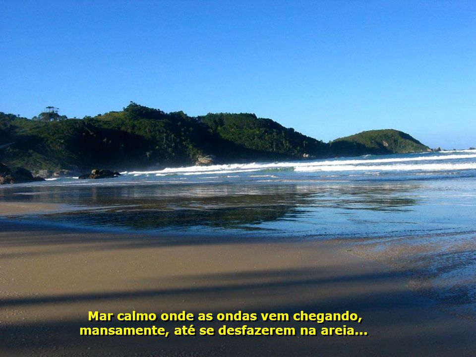 Vista de Bombinhas para Mariscal e Canto Grande, vizinhas de Porto Belo, cercadas de montanhas, de muito verde e muita consciência ecológica... Vista