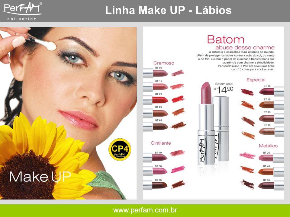 www.perfam.com.br Linha Make UP - Lábios