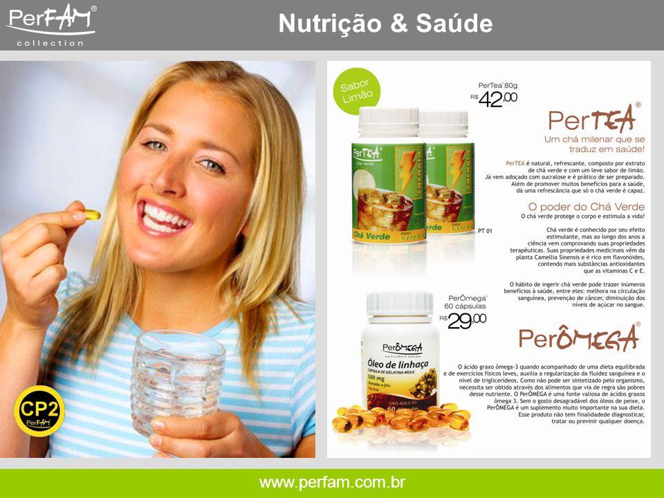 www.perfam.com.br Nutrição & Saúde
