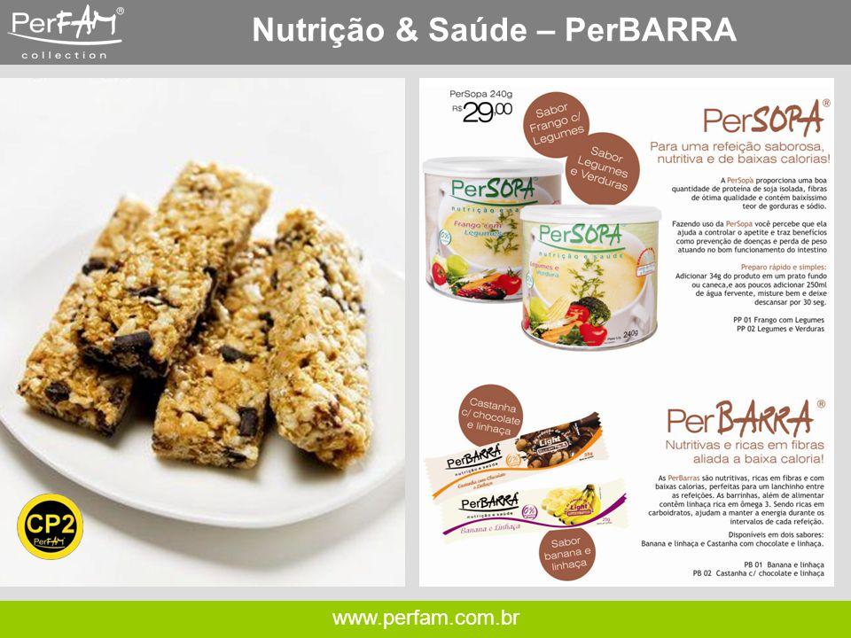 www.perfam.com.br Nutrição & Saúde – PerBARRA
