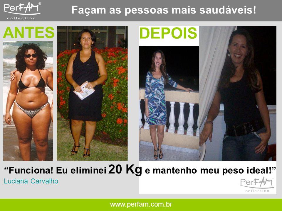 www.perfam.com.br Façam as pessoas mais saudáveis.