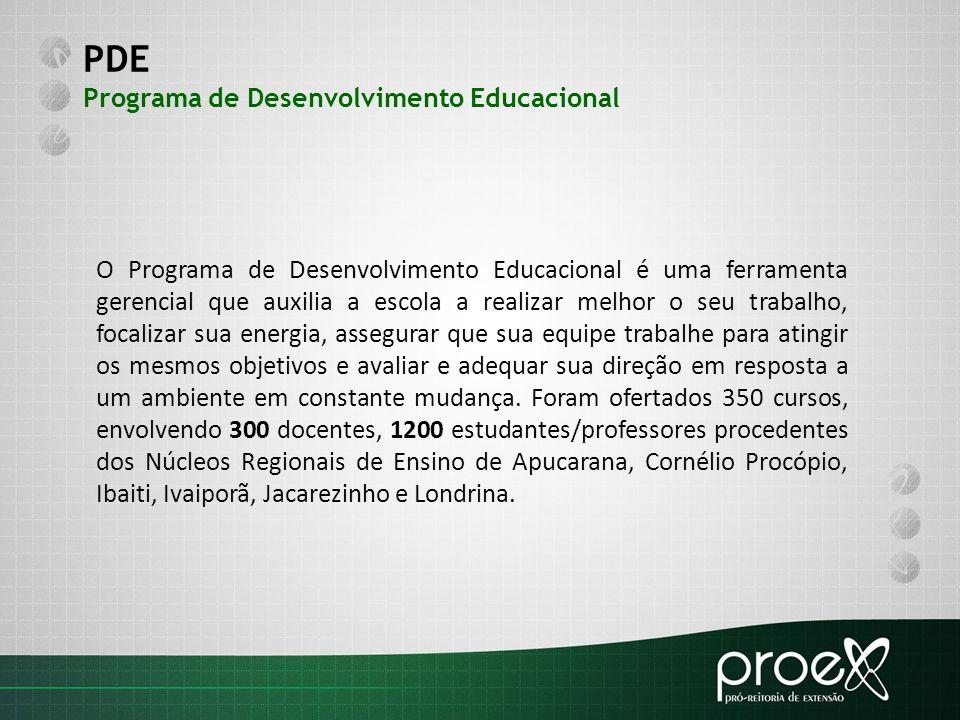 PDE Programa de Desenvolvimento Educacional O Programa de Desenvolvimento Educacional é uma ferramenta gerencial que auxilia a escola a realizar melho