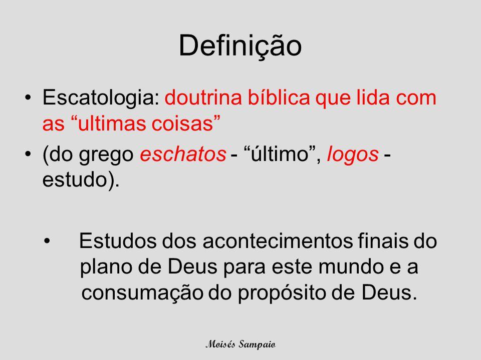 """Definição •Escatologia: doutrina bíblica que lida com as """"ultimas coisas"""" •(do grego eschatos - """"último"""", logos - estudo). • Estudos dos acontecimento"""