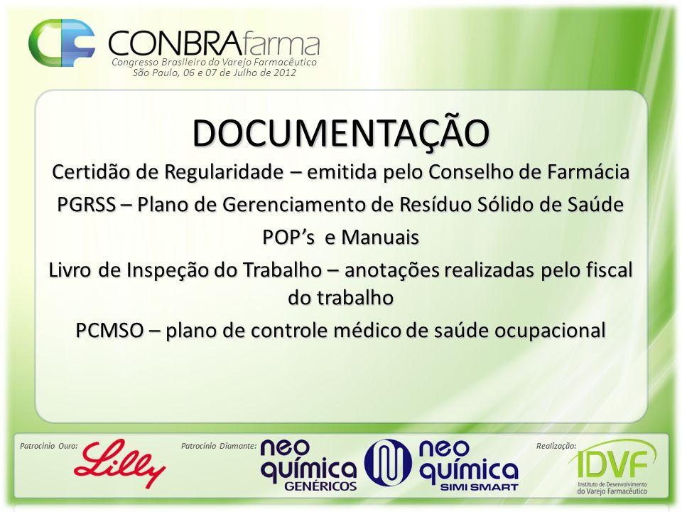 Congresso Brasileiro do Varejo Farmacêutico Patrocínio Ouro:Patrocínio Diamante:Realização: São Paulo, 06 e 07 de Julho de 2012 DOCUMENTAÇÃO Certidão