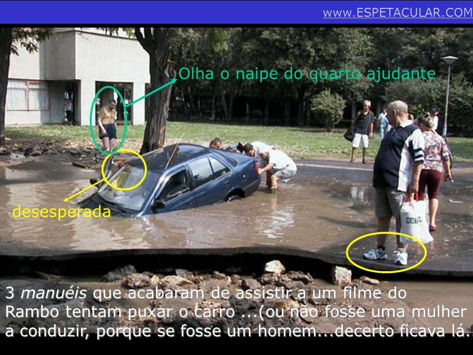 Eih!...Vamos mas é salvar o carro e a mulher que se lixe...